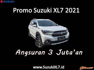 Promo Suzuki XL7 2021 Angsuran Murah 3 Juta an